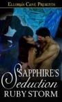 Sapphire's Seduction - Ruby Storm