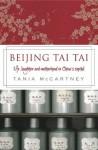 Beijing Tai Tai: Life, laugher and motherhood in China's capital - Tania McCartney