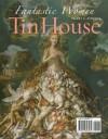 Tin House: Fantastic Women - Aimee Bender, Judy Budnitz, Sarah Shun-lien Bynum, Miranda July, Rick Moody