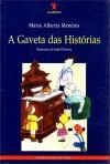 A Gaveta das Histórias - Maria Alberta Menéres