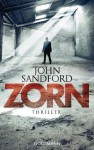 Zorn: Thriller (German Edition) - John Sandford, Sonja Hauser