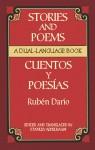 Stories and Poems/Cuentos y Poesías: A Dual-Language Book - Rubén Darío, Stanley Appelbaum