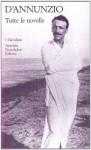 Tutte le novelle - Gabriele D'Annunzio