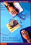 Snail Mail No More - Paula Danziger, Ann M. Martin