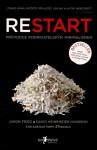 Restart: Průvodce podnikatelským minimalismem - Jason Fried, David Heinemeier Hansson, David Krásenský