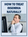 How to Treat Insomnia Naturally (Health Matters) - Carolyn Stone, Evelyn Trimborn
