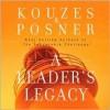 A Leader's Legacy (Audio) - James M. Kouzas, Barry Z. Posner, Bob Greene