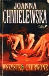 Wszystko czerwone (Przygody Joanny #5) - Joanna Chmielewska