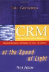 CRM at the Speed of Light: Essential Customer Strategies for the 21st Century - Paul Greenberg, Roger Stewart
