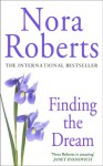 Finding the Dream (Dream, #3) - Nora Roberts