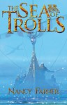 The Sea of Trolls - Nancy Farmer