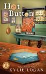 Hot Button (Button Box Mystery) - Kylie Logan