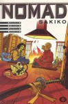 Sakiko (Nomad, #6) - Jean-David Morvan, Sylvain Savoia, Philippe Buchet, Jean-Jacques Chagnaud, Yves Chagnaud