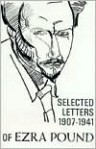 Selected Letters, 1907-1941 - Ezra Pound, D.D. Paige