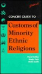 Concise Guide to Customs of Minority Ethnic Religions - David Collins