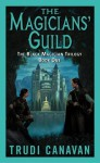 The Magician's Guild - Trudi Canavan