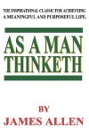 As a Man Thinketh - James Allen, Filiquarian Publishing Inc