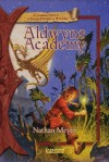 Aldwyn's Academy: A Companion Novel to A Practical Guide to Wizardry - Nathan Meyer