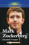 Mark Zuckerberg: Facebook Creator - Adam Woog