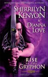 The Rise of the Gryphon: Number 4 in series (Belador Code) - Sherrilyn Kenyon, Dianna Love