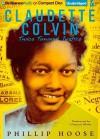 Claudette Colvin: Twice Toward Justice - Phillip M. Hoose