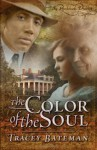 The Color of the Soul - Tracey Bateman