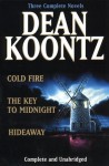 Dean Kootz Omnibus: Cold Fire / Hideaway / The Key to Midnight - Leigh Nichols, Dean Koontz