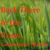Back There in the Grass... - Gouverneur Morris