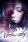 Virtuosity: Liebe um jeden Preis - Jessica Martinez