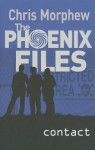 Contact (Phoenix Files, Book 2) - Chris Morphew