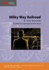 Milky Way Railroad - Kenji Miyazawa, Joseph Sigrist, D.M. Stroud