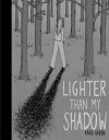 Lighter Than My Shadow - Katie Green