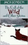 Call of the Wild and Other Stories - Jack London, Ethan Hawke