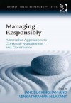 Managing Responsibly: Alternative Approaches to Corporate Management and Governance - Jane Buckingham