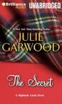 The Secret (Highlands' Lairds) - Julie Garwood, Susan Duerden