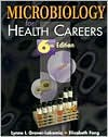 Microbiology for Health Careers - Lynne L. Grover-Lakomia, Elizabeth Fong