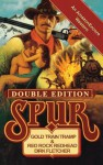 Spur Double: Gold Train Tramp/Red Rock Redhead - Dirk Fletcher