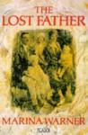 The Lost Father - Marina Warner