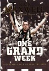 One grand week : a captain's tale of 2010 triumph - Nick Maxwell, Michael Gleeson
