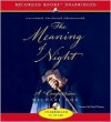 The Meaning of Night: A Confession - Michael Cox, David Timson