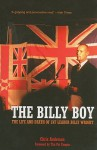 The Billy Boy: The Life and Death of LVF Leader Billy Wright - Chris Anderson, Tim Pat Coogan