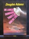 De lange donkere theetijd van de ziel - Douglas Adams