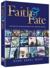 Faith & fate: The story of the Jewish people in the twentieth century - Berel Wein