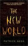 The New World (Chaos Walking, #0.5) - Patrick Ness