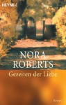 Gezeiten der Liebe: Roman (German Edition) - Nora Roberts