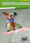 Snowboarding (Torque: Action Sports) - Hollie J. Endres