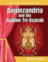 Building Fluency Through Reader's Theater Anglezandria and the Golden Tri-Scarab (Cooperation and Competition) - Teacher Created Materials, Christi Parker
