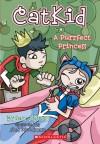 Purrfect Princess - Brian James