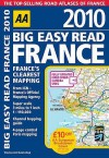 Big Easy Read France 2010 (Aa Atlases And Maps) - Automobile Association of Great Britain