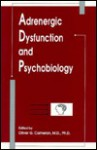 Adrenergic Dysfunction and Psychobiology - Oliver G. Cameron